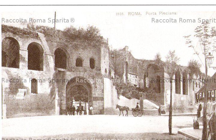 Roma sparita foto storiche di roma porta pinciana - Via di porta pinciana 34 roma ...