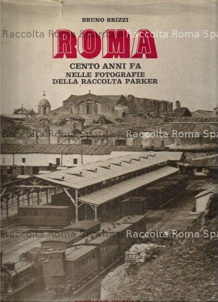 """""""Roma cento anni fa"""""""