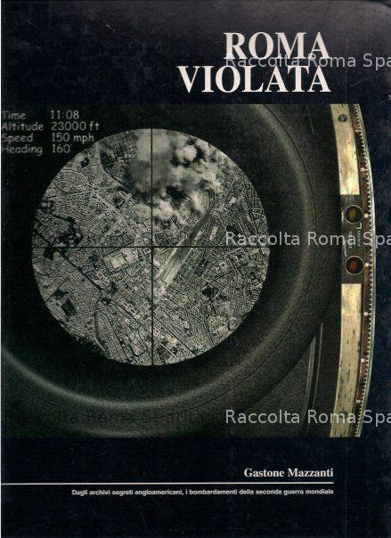 """Roma violata """